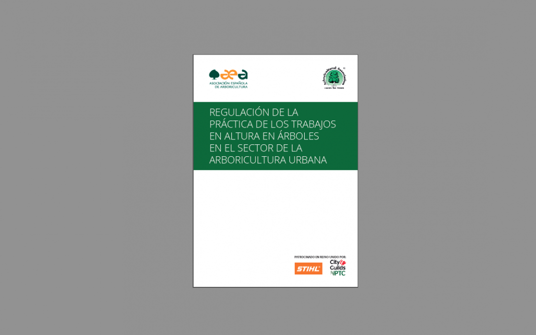 Nueva Publicación: REGULACIÓN DE LA PRÁCTICA DE LOS TRABAJOS EN ALTURA EN ÁRBOLES