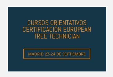 CURSOS ORIENTATIVOS PARA CERTIFICACIÓN EUROPEAN TREE TECHNICIAN
