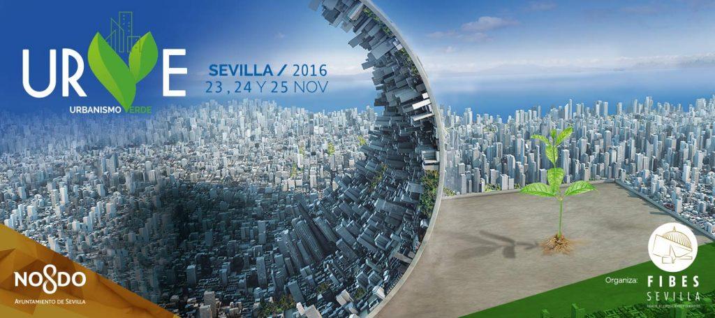 URVE, Urbanismo Verde: Sevilla, del 23 al 25 de noviembre de 2016