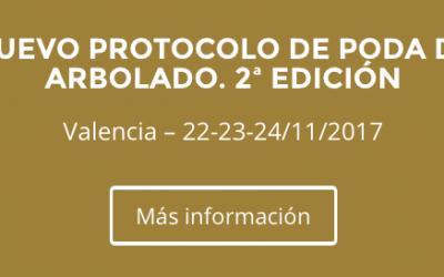 NUEVO PROTOCOLO DE PODA DE ARBOLADO – VALENCIA 22-23-24 NOVIEMBRE