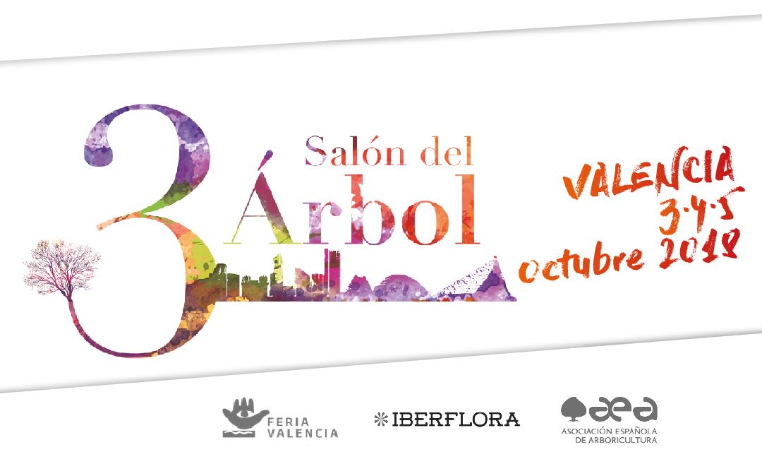 3 SALÓN DEL ÁRBOL: 3-4-5 DE OCTUBRE 2018 ¡RESERVA TUS FECHAS!
