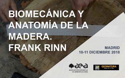 CURSO: BIOMECÁNICA Y ANATOMíA DE LA MADERA. FRANK RINN. MADRID 10-11 DICIEMBRE