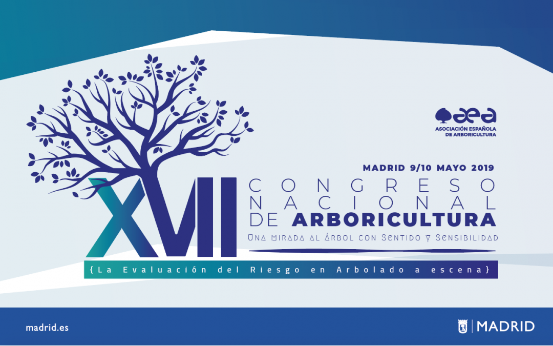 ¡CALL FOR PAPERS! XVII Congreso Nacional de Arboricultura