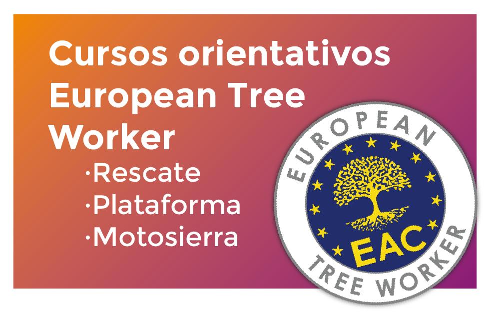 Cursos orientativos para la Certificación European Tree Worker