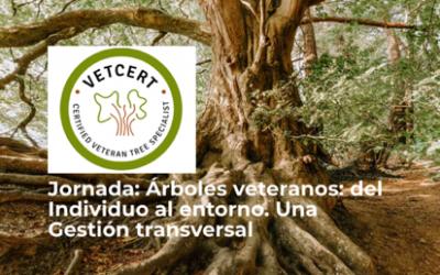 Jornada Árboles veteranos: del Individuo al entorno. Una Gestión transversal