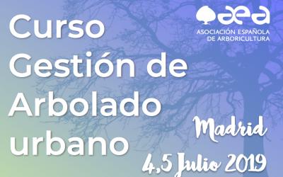 CURSO GESTIÓN DE ARBOLADO URBANO. MADRID 4,5 JULIO 2019