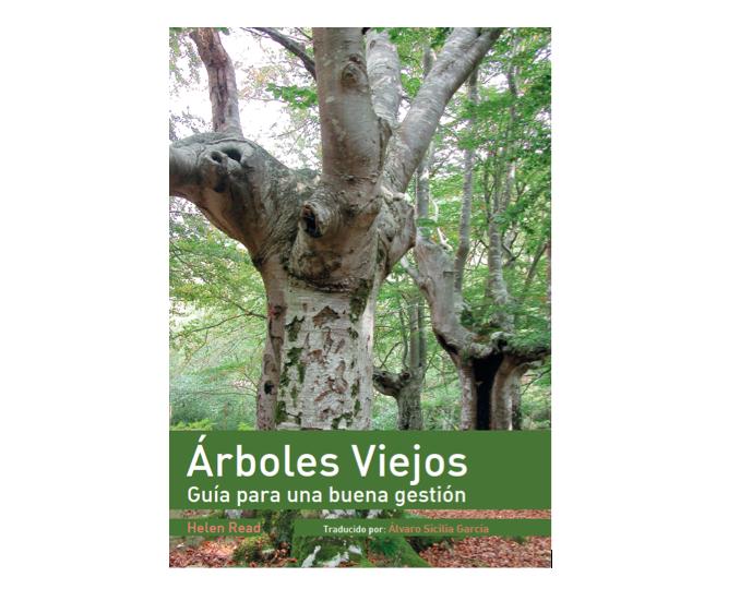 Libro recomendado de la semana: Árboles Viejos: Guía para una buena gestión