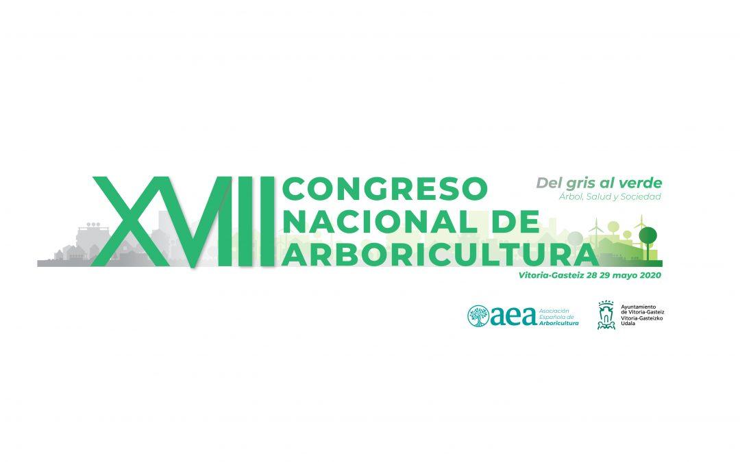 XVIII CONGRESO NACIONAL DE ARBORICULTURA: VITORIA, 28-29 DE MAYO. 2020