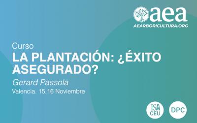 CURSO: LA PLANTACIÓN: ¿ÉXITO ASEGURADO? · GERARD PASSOLA · VALENCIA 15-16 NOVIEMBRE 2021