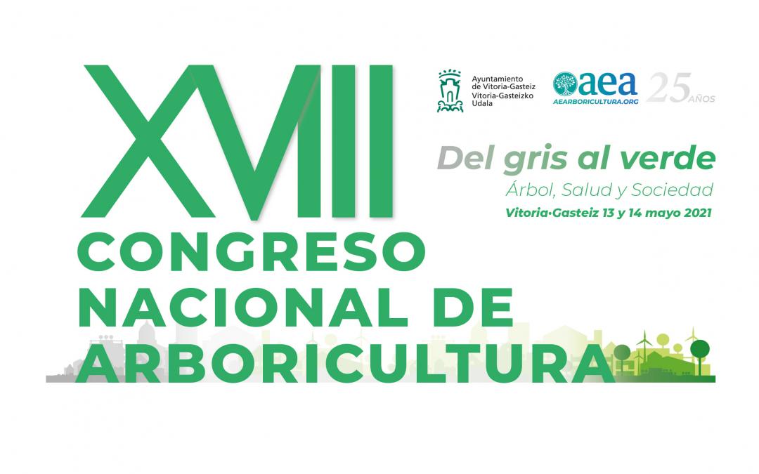 Vuelve el XVIII Congreso Nacional de Arboricultura el 13 y 14 de mayo de 2021