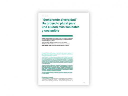«Sembrando diversidad». Un proyecto plural para una ciudad más saludable y sostenible