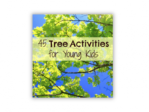 45 Tree Activities for Young Kids