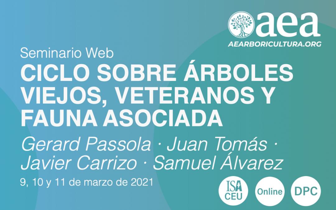 CICLO SOBRE ÁRBOLES VIEJOS, VETERANOS Y FAUNA ASOCIADA – 9,10 y 11 de marzo de 2021