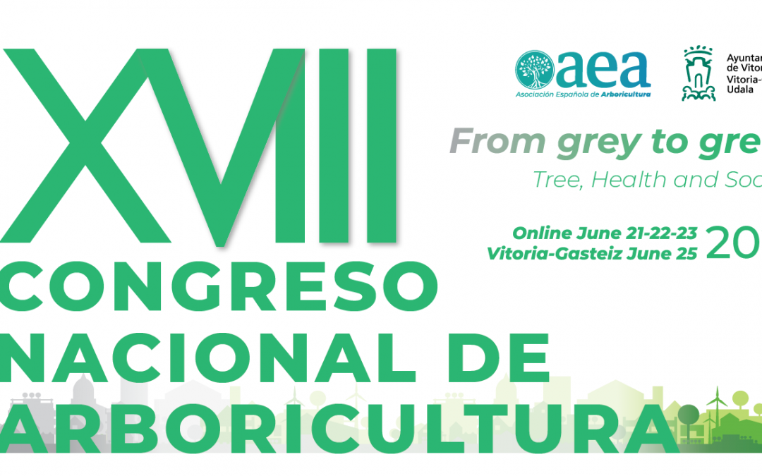 The «XVIII Congreso Nacional de Arboricultura» ONLINE from June 21st to 23rd, 2021
