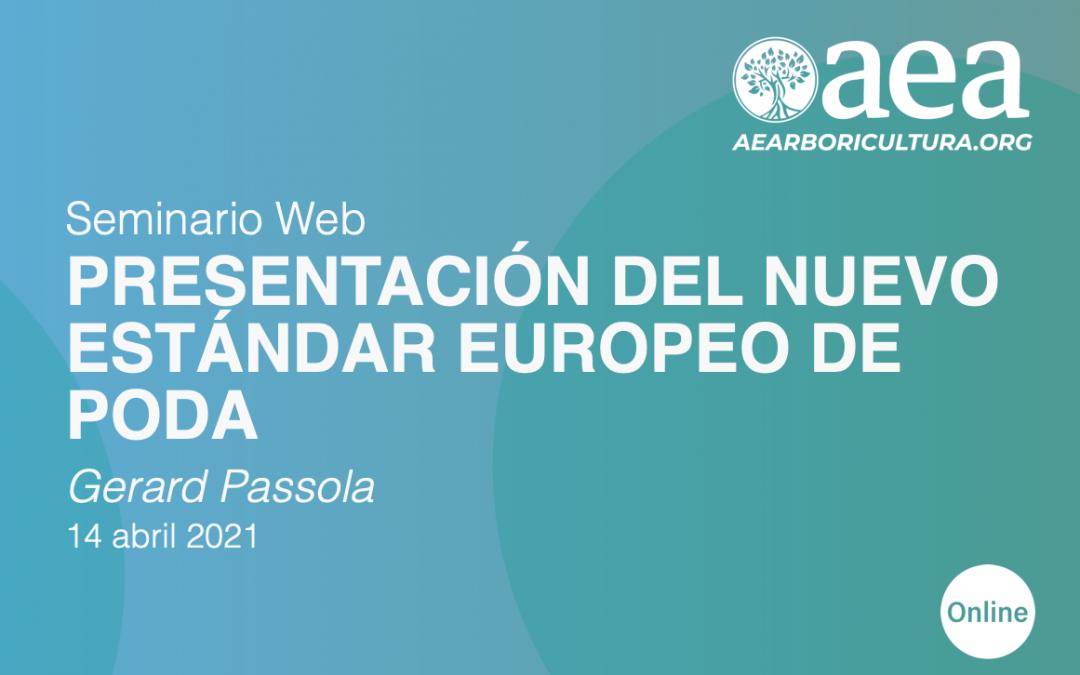 SEMINARIO WEB: PRESENTACIÓN DEL NUEVO ESTÁNDAR EUROPEO DE PODA – GERARD PASSOLA