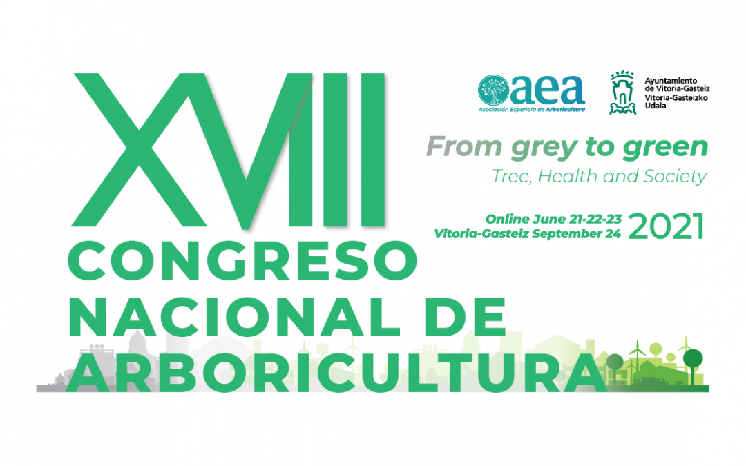 The «XVIII Congreso Nacional de Arboricultura» ONLINE from June 21st to 23rd, 2021