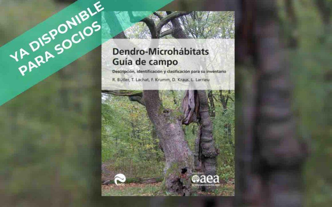 NUEVA GUIA DE CAMPO PARA DENDRO-MICROHÁBITATS ya disponible en la web