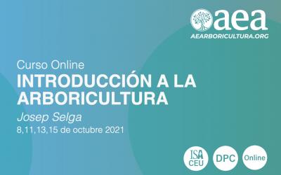CURSO ONLINE: INTRODUCCIÓN A LA ARBORICULTURA. JOSEP SELGA. 8, 11, 13 Y 15 DE OCTUBRE 2021