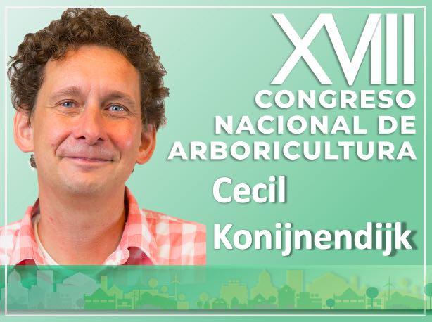 Cecil Konijnendijk, ponente del XVIII Congreso Nacional de Arboricultura